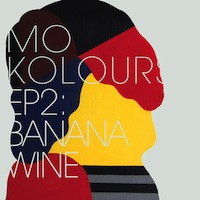 Mo Kolours EP2: Banana Wine