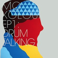 Mo Kolours EP1: Drum Talking