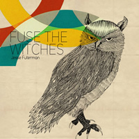 Jesse Futerman - Fuse The Witches EP