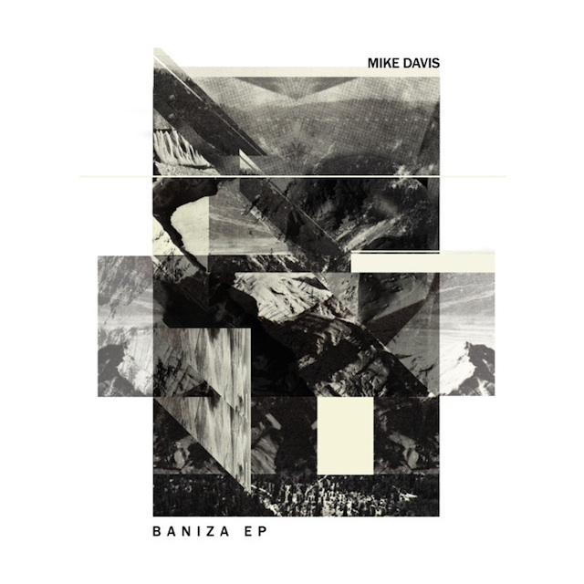 Mike Davis - Baniza EP